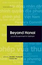 Beyond Hanoi : local government in Vietnam
