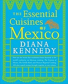 Essential cuisines of mexico.