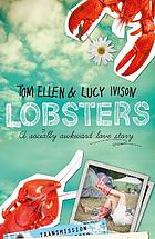 Lobsters : a socially awkward love story