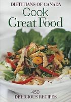 Cook great food : 450 delicious recipes