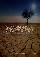 Governance and climate justice : global south and developing nations