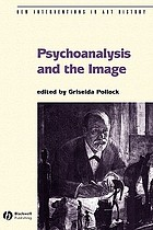 Psychoanalysis and the image : transdisciplinary perspectives