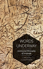 Words underway : continental philosophy of language