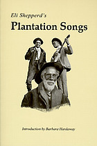 Eli Shepperd's Plantation songs