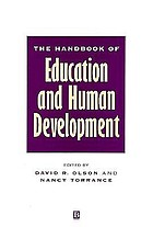 The handbook of education and human development : new models of learning, teaching and schooling