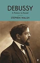 Debussy. A painter in sound.