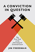 A conviction in question : the first trial at the international criminal court