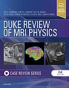Duke review of MRI physics