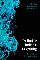 The need for humility in policymaking : lessons from regulatory policy