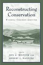 Reconstructing conservation : finding common ground