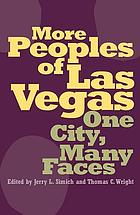 More peoples of Las Vegas : one city, many faces