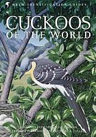 Cuckoos of the World.