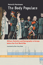 The body populace : military statistics and demography in Europe before the First World War