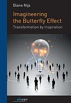 Imagineering the butterfly effect. Complexity and collective creativity in business and policy.