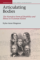 Articulating bodies : the narrative form of disability and illness in Victorian fiction