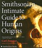 Smithsonian intimate guide to human origins