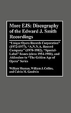 More EJS: discography of the Edward J. Smith recordings :