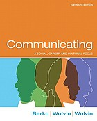 Communicating : a social, career and cultural focus