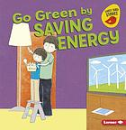 Go green by saving energy