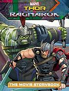Thor Ragnarok : the movie storybook