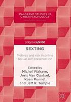 Sexting : motives and risk in online sexual self-presentation