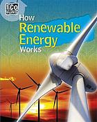 How renewable energy works