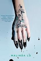 LINE IN THE DARK.