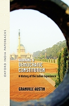 Working a democratic constitution : a history of the Indian experience