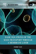 Basic equations of the mass transport through a membrane layer