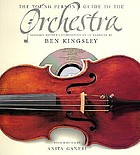 The young person's guide to the orchestra : Benjamin Britten's composition on CD narrated by Ben Kingsley