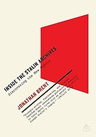 Inside the Stalin archives : discovering the new Russia