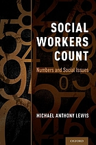 Social workers count : numbers and social issues