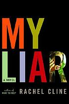 My liar : a novel