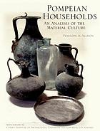 Pompeian households : an analysis of material culture