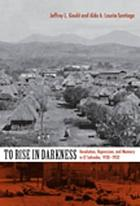 To Rise in Darkness: Revolution, Repression, and Memory in El Salvador, 1920-1932 (E-Duke Books Scholarly Collection)