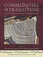 Communities in transition : the circum-Aegean area in the 5th and 4th millennia BC
