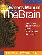 The owner's manual for the brain : everyday applications from mind-brain research