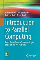 Introduction to parallel computing : from algorithms to programming on state-of-the-art platforms