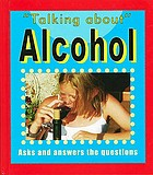 Talking about alcohol