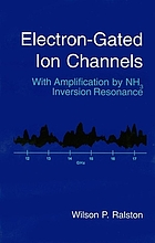 Electron-gated ion channels : with amplification by NH3 inversion resonance