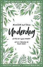 Underdog : #loveozya short stories