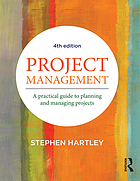 Project management : a practical guide to planning and managing projects