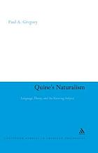 Quine's naturalism : language, theory, and the knowing subject
