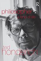 Philosopher : a kind of life