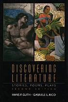 Discovering Literature : Stories, poems, plays