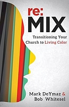 Re:MIX : transitioning your church to living color