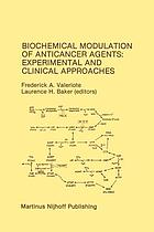 Biochemical Modulation of Anticancer Agents: Experimental and Clinical Approaches : Proceedings of the 18th Annual Detroit Cancer Symposium Detroit, Michigan, USA - June 13-14, 1986