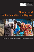 Gender and water, sanitation and hygiene : working in gender and development