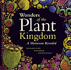 Wonders of the plant kingdom : a microcosm revealed