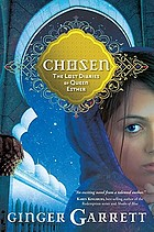 Chosen : the lost diaries of Queen Esther